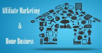 Affiliate Marketing Home Business