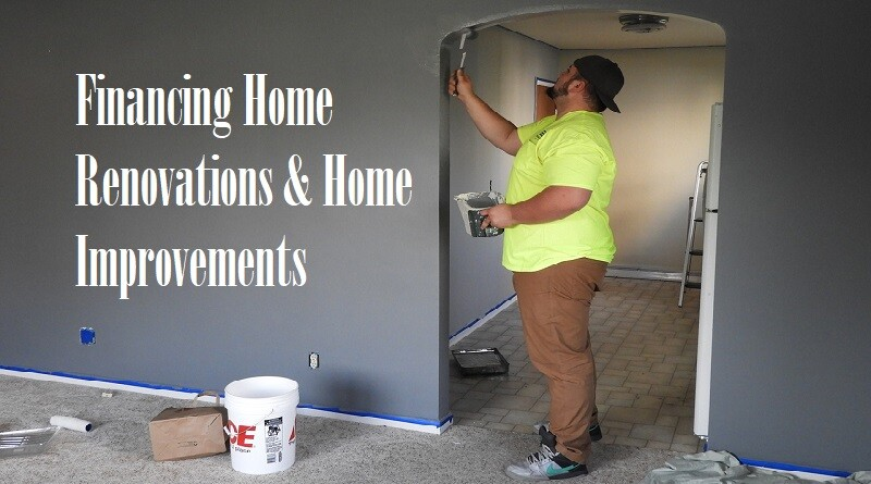 Financing Home Renovations And Home Improvements