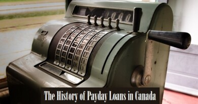 The History Of Payday Loans In Canada