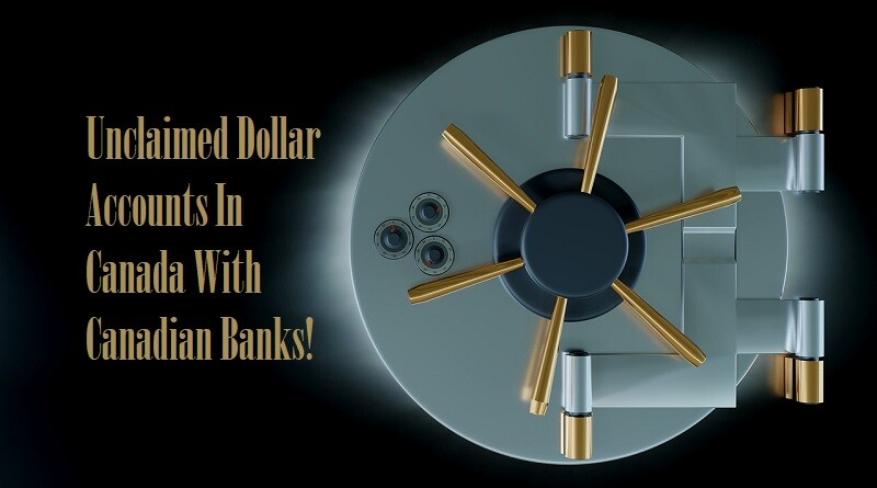 Unclaimed Dollar Accounts In Canada With Canadian Banks