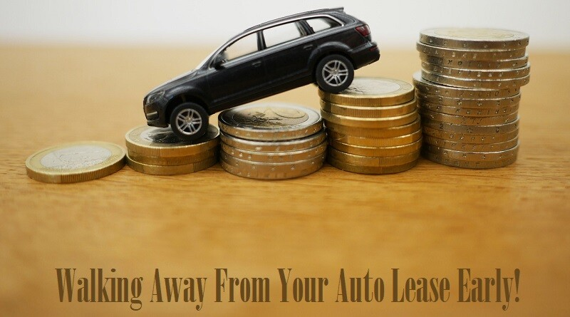 Walking Away From Your Auto Lease Early