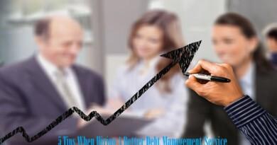 5 Tips When Hiring A Better Debt Management Service
