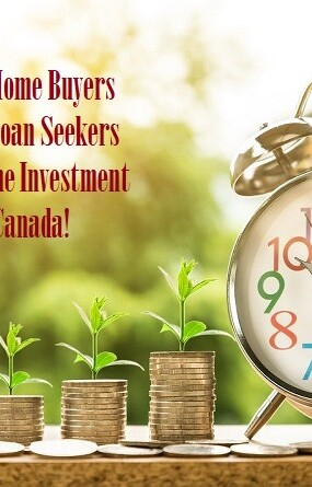 Best Time For Home Buyers And Mortgage Loan Seekers For The Lifetime Investment Opportunity In Canada