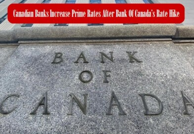 Canadian Banks Increase Prime Rates After Bank Of Canada's Rate Hike Of July 20