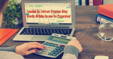 Canadian Tax Software Programs Bring Benefits Of Online Income Tax Preparation