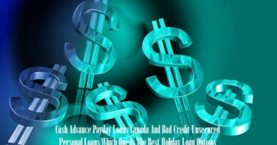 Cash Advance Payday Loans Canada And Bad Credit Unsecured Personal Loans Which One Is The Best Holiday Loan Options