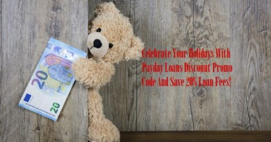 Celebrate Your Holidays With Payday Loans Discount Promo Code And Save 20% Loan Fees