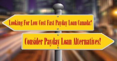 Looking For Low Cost Fast Payday Loan Canada Consider Payday Loan Alternatives