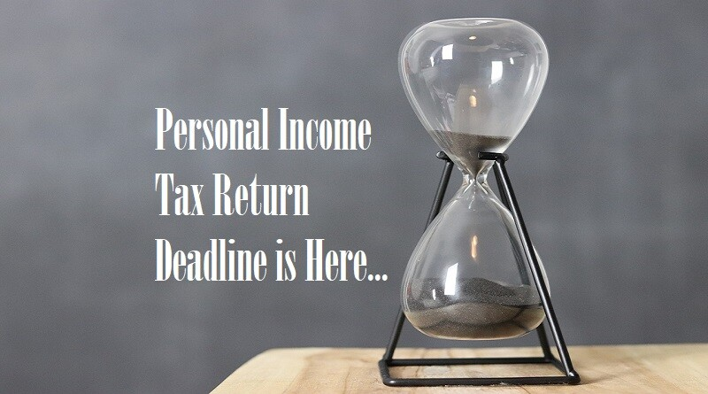 Personal Income Tax Return Deadline Is Here