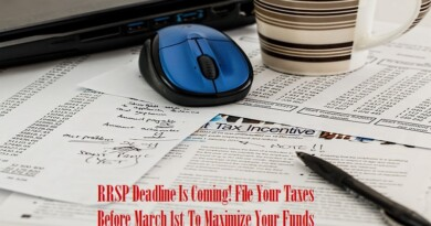 RRSP Deadline Is Coming! File Your Taxes Before March 1st To Maximize Your Funds