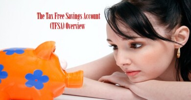 The Tax Free Savings Account (TFSA) Overview