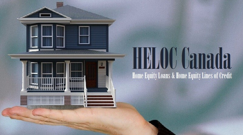 HELOC Canada - Best Home Equity Loans and Home Equity Lines of Credit in Canada