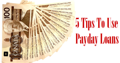 5 Tips To Use Payday Loans in Canada