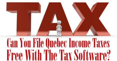 Can You File Quebec Income Taxes Free With The Tax Software?