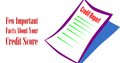 Few Important Facts About Your Credit Score