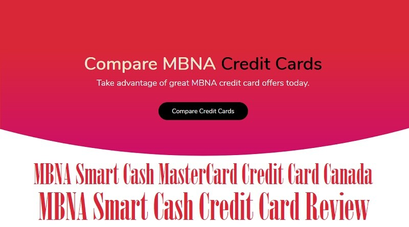MBNA Smart Cash MasterCard Credit Card Canada – MBNA Smart Cash Credit Card Review