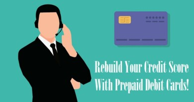 Rebuild Your Credit Score With Prepaid Debit Cards