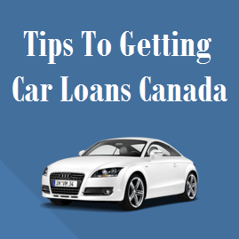 Tips To Getting Car Loans in Canada