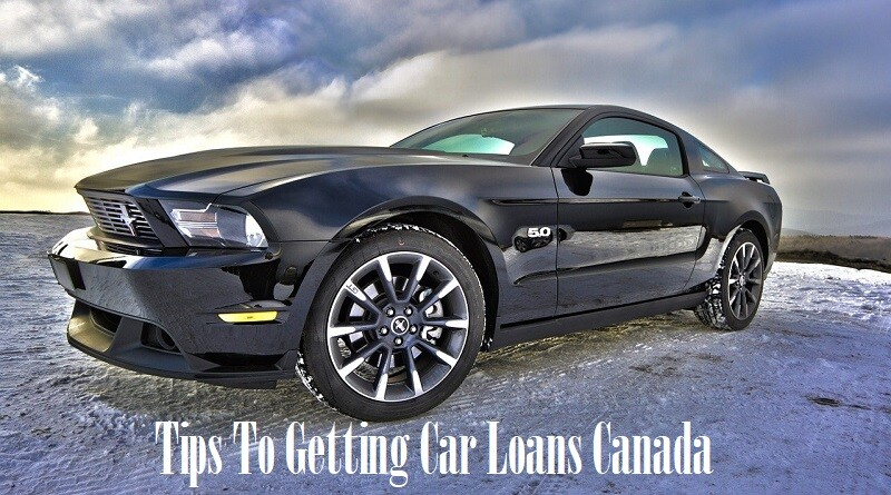 Tips To Getting Car Loans Canada