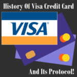 Visa Credit Card History And Its Protocol
