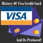 Visa Credit Card History And Its Protocol