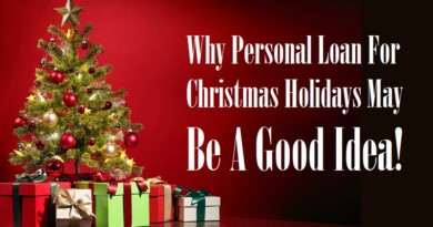 Why Personal Loan For Christmas Holidays May Be A Good Idea