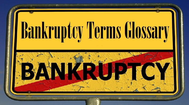 Bankruptcy Terms Glossary