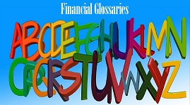 Financial Glossaries