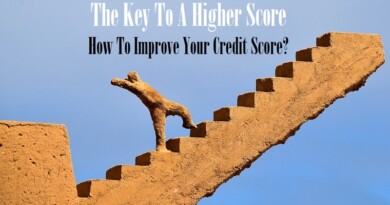 The Key To A Higher Score in Canada - How To Improve Your Credit Score - Secret Revealed!