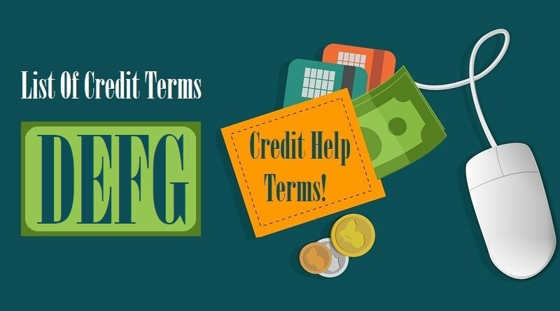 List Of Credit Terms D E F G