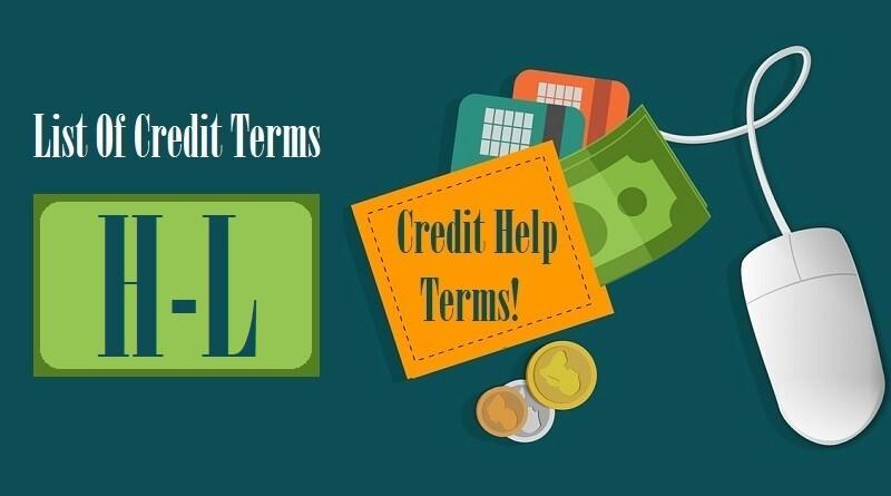 List Of Credit Terms H I J K L