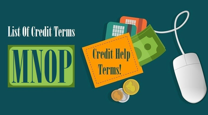 List Of Credit Terms M N O P
