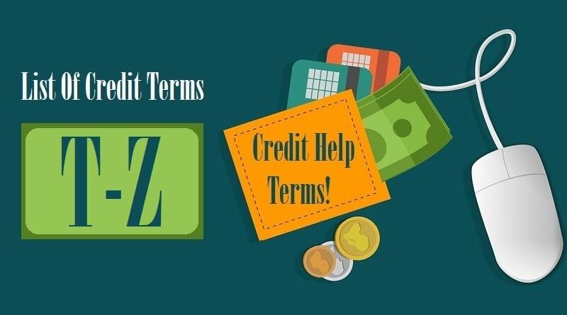 List Of Credit Terms T U V W X Y Z