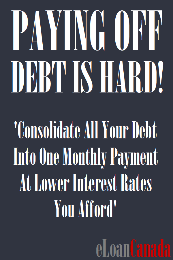 Paying Off Debt Is Hard! Consolidate All Your Debt Into One Monthly Payment At Lower Interest Rates You Afford